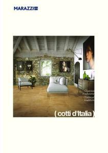 Classica tradizione Classical tradition. ( cotti d'italia )