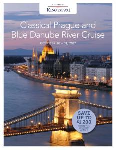 Classical Prague and Blue Danube River Cruise