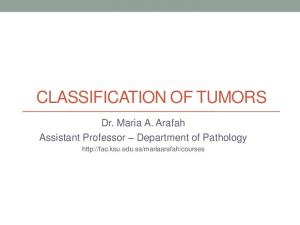 CLASSIFICATION OF TUMORS