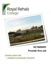 CLASSROOM STUDENTS. HLTAID003 Provide first aid