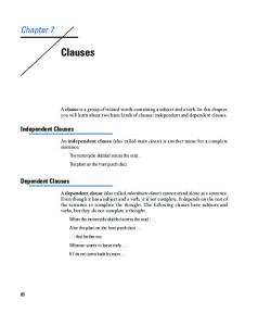 Clauses. Chapter 7. Independent Clauses. Dependent Clauses