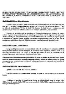 CLAUSULA PRIMERA.- Objeto del contrato