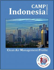 Clean Air Management Profile: Indonesia Edition. Clean Air Initiative for Asian Cities (CAI-Asia)