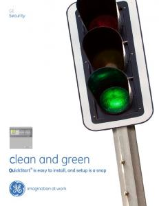 clean and green QuickStart is easy to install, and setup is a snap
