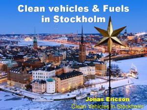 Clean vehicles & Fuels in Stockholm