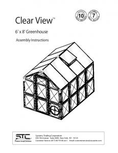 Clear ViewTM. 6 x 8 Greenhouse. Assembly Instructions