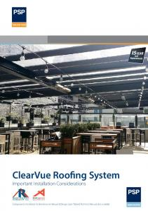 ClearVue Roofing System Important Installation Considerations