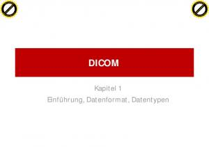 Click to buy NOW! Click to buy NOW! DICOM. Kapitel1 Einführung, Datenformat, Datentypen