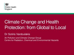 Climate Change and Health Protection: from Global to Local