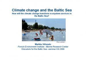 Climate change and the Baltic Sea How will the climate change transform ecosystem services in the Baltic Sea?