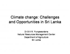 Climate change: Challenges and Opportunities in Sri Lanka