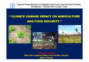 CLIMATE CHANGE IMPACT ON AGRICULTURE AND FOOD SECURITY