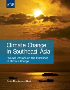 Climate Change in Southeast Asia. Focused Actions on the Frontlines of Climate Change