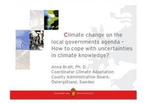 Climate change on the local governments agenda How to cope with uncertainties in climate knowledge?