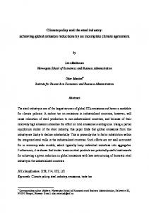 Climate policy and the steel industry: achieving global emission reductions by an incomplete climate agreement