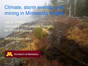 Climate, storm events, and mining in Minnesota forests
