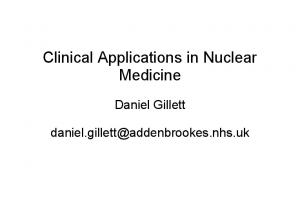 Clinical Applications in Nuclear Medicine
