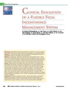 CLINICAL EVALUATION INCONTINENCE MANAGEMENT SYSTEM OF A FLEXIBLE FECAL. Critical Care Evaluation