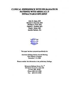 CLINICAL EXPERIENCE WITH FELBAMATE IN PATIENTS WITH MEDICALLY INTRACTABLE EPILEPSY