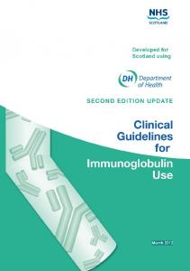 CLINICAL GUIDELINES FOR IMMUNOGLOBULIN USE SECOND EDITION UPDATE Scotland 1