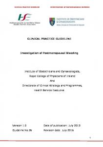 CLINICAL PRACTICE GUIDELINE. Investigation of Postmenopausal Bleeding