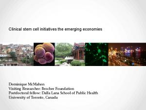 Clinical stem cell initiatives the emerging economies