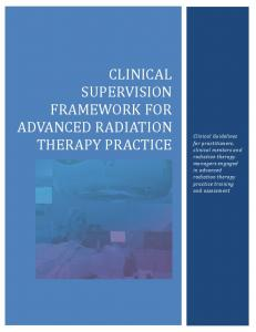 CLINICAL SUPERVISION FRAMEWORK FOR ADVANCED RADIATION THERAPY PRACTICE