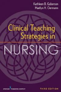 Clinical Teaching Strategies in Nursing THIRD EDITION