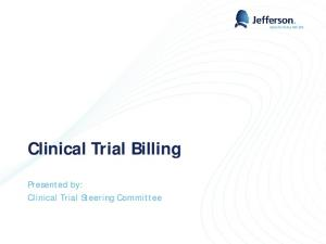 Clinical Trial Billing. Presented by: Clinical Trial Steering Committee
