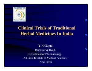 Clinical Trials of Traditional Herbal Medicines In India