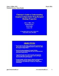 Clinician s Guide to Understanding Atypical Antipsychotic Drug Receptor Binding Properties