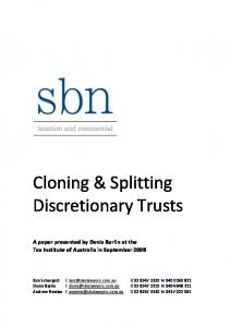 Cloning & Splitting Discretionary Trusts