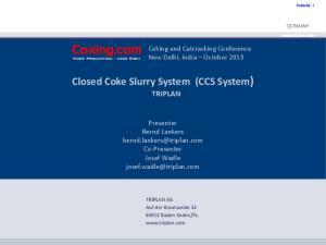 Closed Coke Slurry System (CCS System)