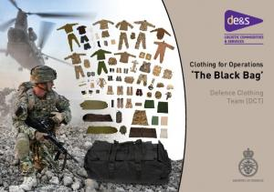 Clothing for Operations The Black Bag. Defence Clothing Team (DCT)