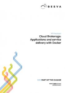 Cloud Brokerage: Applications and service delivery with Docker