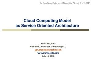 Cloud Computing Model as Service Oriented Architecture