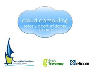 cloud computing retos y oportunidades Julio 2013
