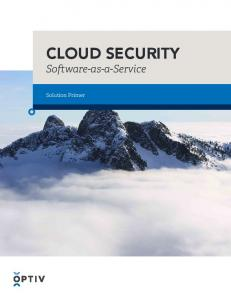 CLOUD SECURITY. Software-as-a-Service. Solution Primer