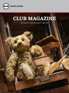 CLUB MAGAZINE. The magazine for Steiff Club members August 2016