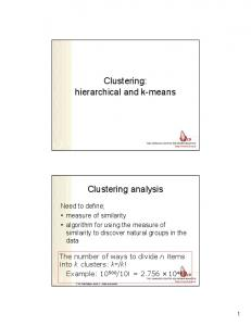 Clustering: hierarchical and k-means. Clustering analysis