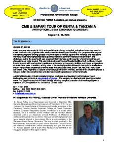 CME & SAFARI TOUR OF KENYA & TANZANIA (WITH OPTIONAL 5 DAY EXTENSION TO ZANZIBAR)