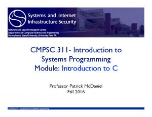 CMPSC 311- Introduction to Systems Programming Module: Introduction to C