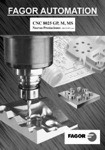 CNC 8025 GP, M, MS Nuevas Prestaciones (Ref.0107 cas)