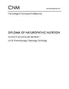CNM DIPLOMA OF NATUROPATHIC NUTRITION. The College of Naturopathic Medicine. Nutrition 2 Lecture Guide: Semester 1