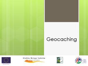 Co to jest ten geocaching?