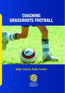 COACHING GRASSROOTS FOOTBALL