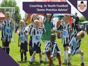 Coaching in Youth Football Some Practice Advice