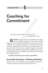 Coaching is not just a function; it is a state of mind! Amy Zehnder, Ph.D., PCC