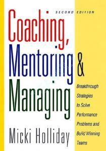 Coaching, Mentoring and Managing