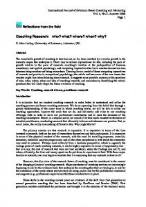Coaching Research: who? what? where? when? why?